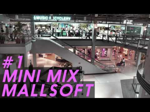 Mallsoft Mini Mix #1 (Vaporwave)