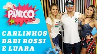 Baixar Carlinhos Mendigo, Babi Rossi e Luara Lugli - Pânico - 13/04/18