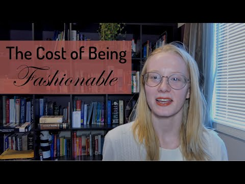The Cost Of Being Fashionable