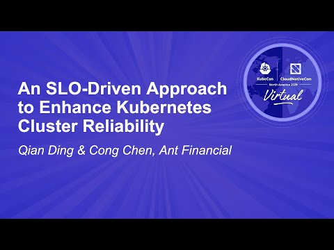 An SLO-Driven Approach to Enhance Kubernetes Cluster Reliability - Qian Ding & Cong Chen