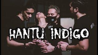 Hantu Indigo – DMS [ Penelusuran ]