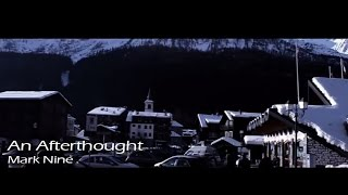 Nikon D3100 Video Test - An Afterthought - Mark Nine [Music Video 720p]