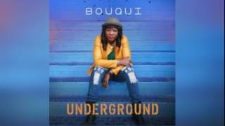 Bouqui – Underground
