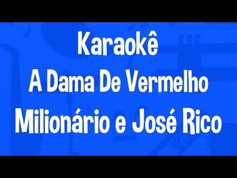 Karaokê A Dama De Vermelho - Milionário e José Rico