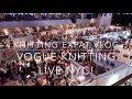 Knitting Expat Vlogs - Vogue Knitting Live NYC 2018 (& Haul)