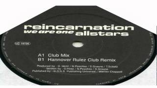 Reincarnation Allstars - We Are One