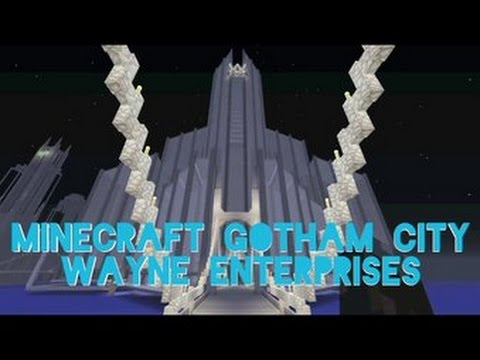 Minecraft Gotham City part 17 - Wayne Enterprises and Gotham Mainland