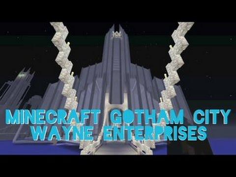 Minecraft Gotham City part 17 - Wayne Enterprises and Gotham Mainland