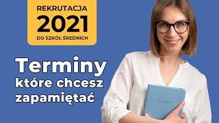 Terminy rekrutacji do szkół ponadpodstawowych [2021]