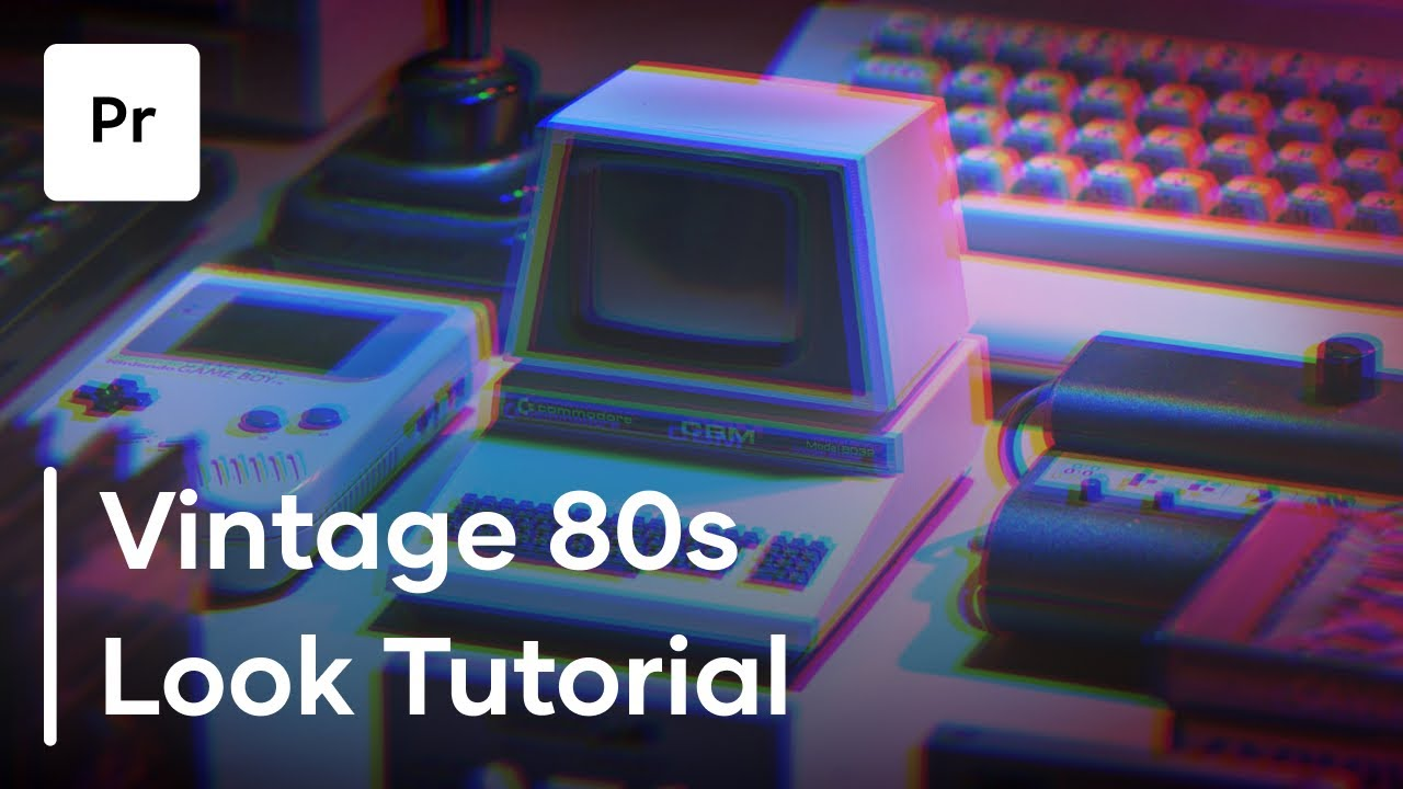How To Create An 80s Look In Premiere Pro Tutorial Youtube