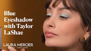 Blue Eyeshadow Tutorial ft Taylor Lashae | Laura Mercier