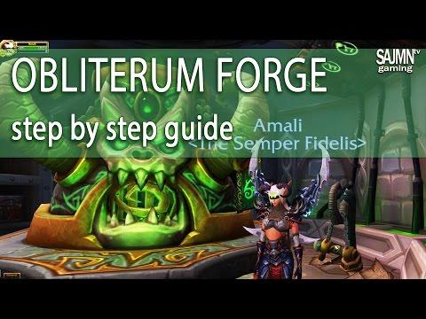Obliterum forge guide - World of Warcraft Legion