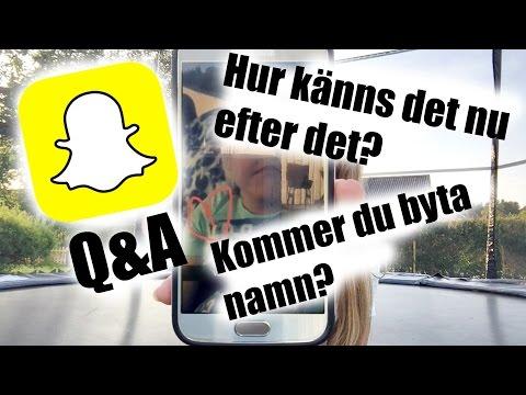 Är du tjej eller kille nu? | Snapchat Q&A #1
