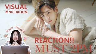 TLReaction ep.41 2PM MUST VISUAL FILM NICHKHUN | คุณอปป้าหล่…