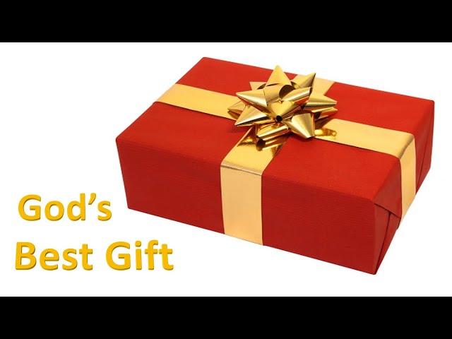 God's Best Gift - Pastor Chris Sowards