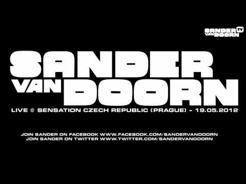 Sander Van Doorn - Live @ Sensation Czech Republic (Prague) - 19.05.2012
