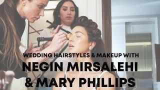 Wedding Hairstyles & Makeup w/ Negin Mirsalehi & Mary Phillips | Jen Atkin