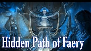 Hidden Path of Faery - ЧАСТЬ 7 (ЛЕС ДРУИДОВ)