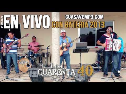Grupo Los Cuarenta - Cielo (En Vivo 2013) By GuasaveMp3