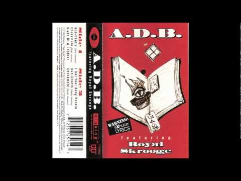 A.D.B. - Sub-Ghetto (feat. Royal Skrooge) (Dirty Version)