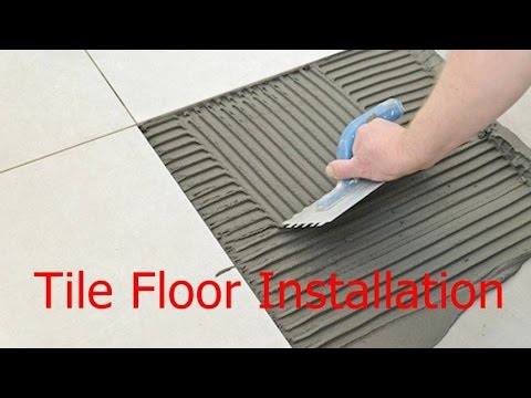 tile floor installation | How to Install a Tile Floor In a Kitchen | Bedroom | tile installation