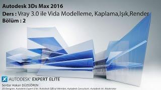 3Ds Max 2016 ile Vray 3.0 ile Vida Modelleme,Kaplama,Işık,Render Bölüm-2