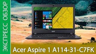 Экспресс-обзор ноутбука Acer Aspire 1 A114-31-C7FK