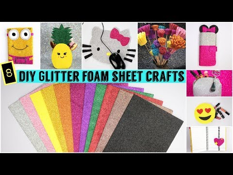 DIY 8 Easy Foam Sheet Crafts| Quick And Easy DIY