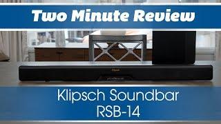 Two Minute Review: Klipsch Soundbar RSB-14