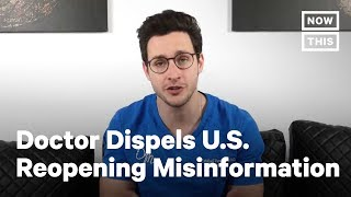 Coronavirus Reopening Myths And Misinformation | NowThis