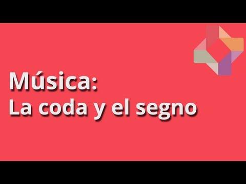 La coda y el segno - Música - Educatina