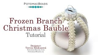 Frozen Branch Christmas Bauble - DIY Jewelry Making Tutorial by PotomacBeads