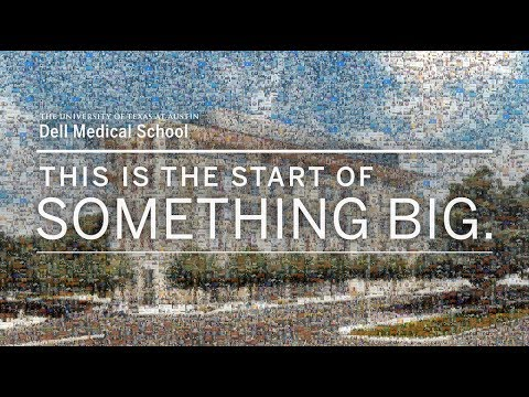 Dell Medical School: This Is The Start Of Something Big