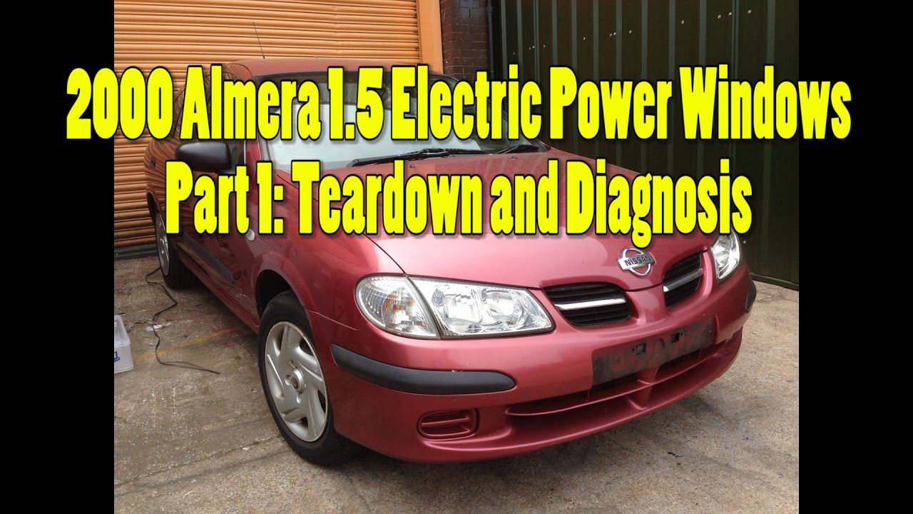 2000 Nissan Almera Electric Power Windows Part 1: Fault Diagnosis on