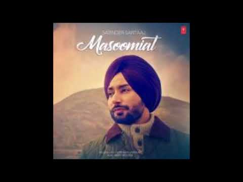 Masoomiat ( Full Video Song )   Satinder Sartaj   New Punjabi Songs 2017