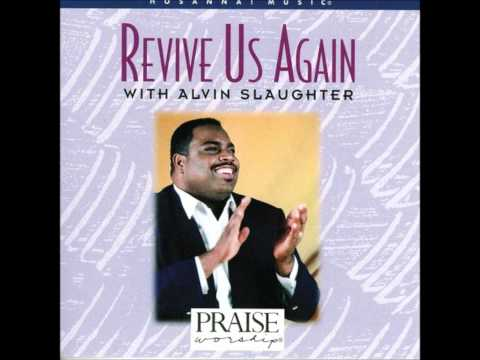Alvin Slaughter- God's Gonna Do It Again (Hosanna! Music)