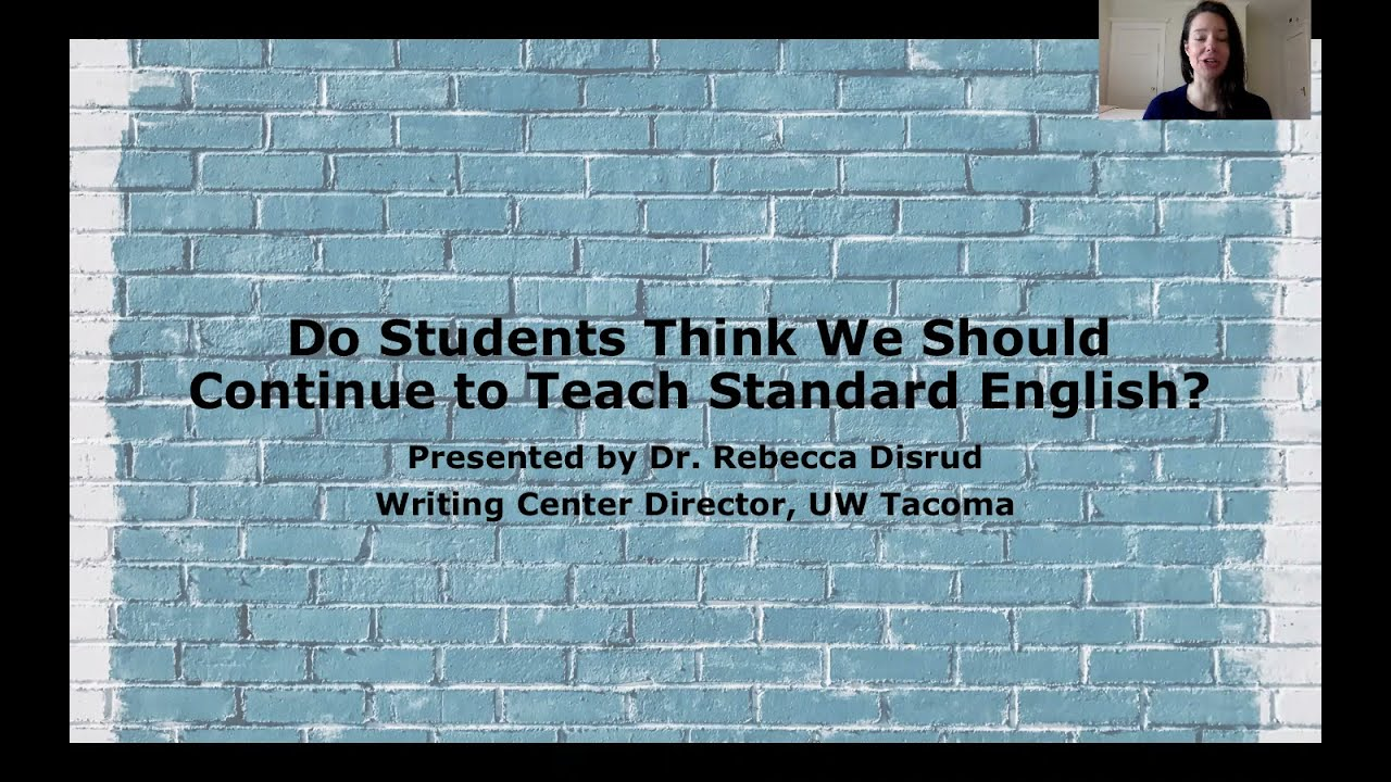 Do Students Think We Should Continue to Teach Standard English?
