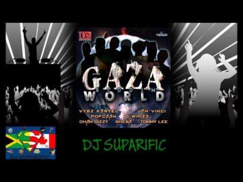 GAZA WORLD RIDDIM MIX FT. VYBZ KARTEL, POPCAAN & MORE {DJ SUPARIFIC}