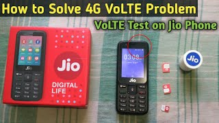 4G VoLTE Test on Jio Phone   How to Solve VoLTE Problem