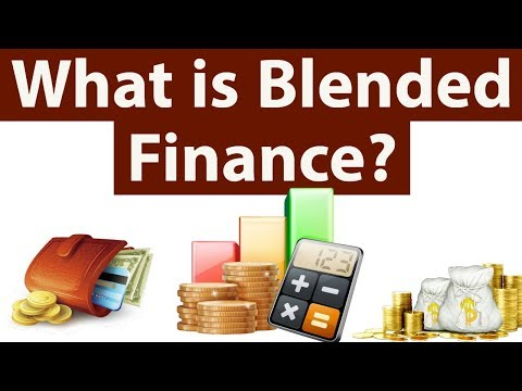 What is Blended Finance? Merging of Public & Private finance for development, Current Affairs 2018