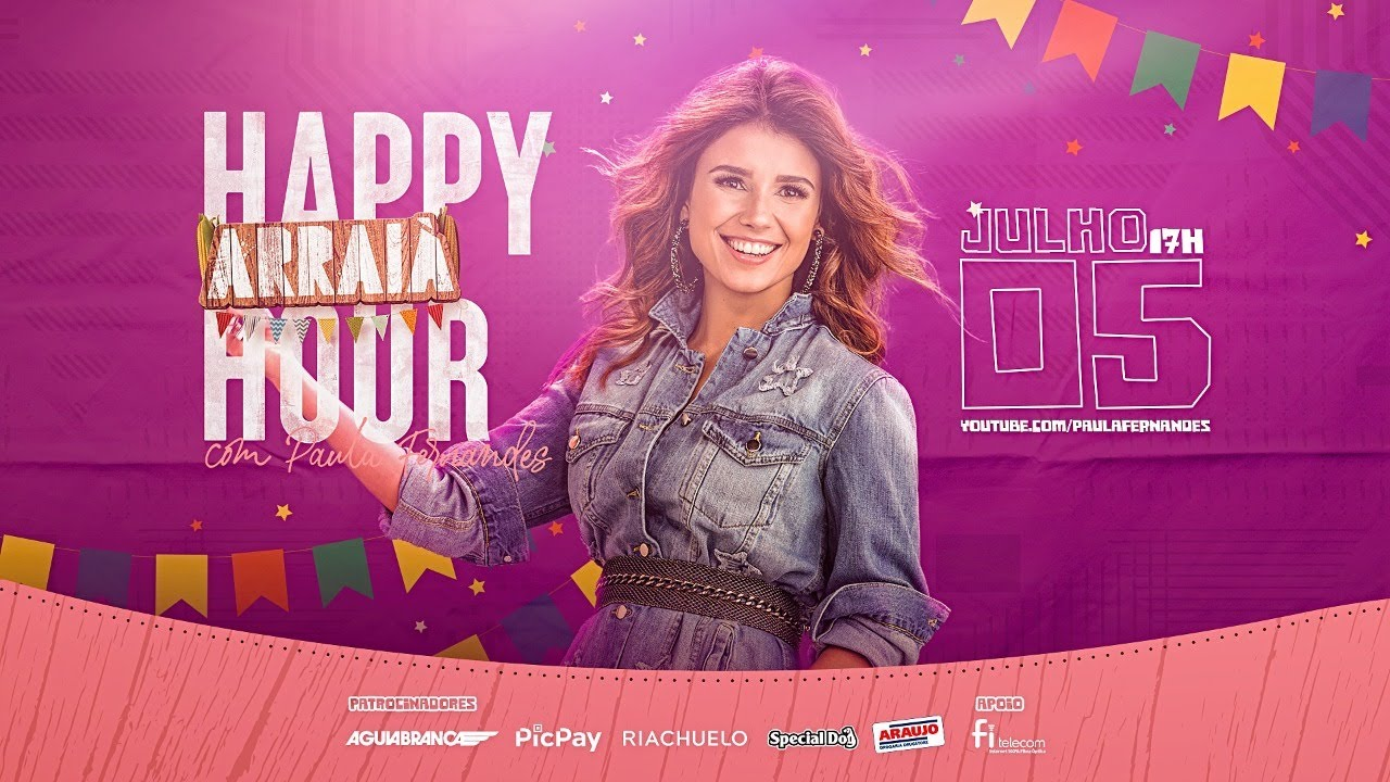 Arraiá Happy Hour com Paula Fernandes - Live #3