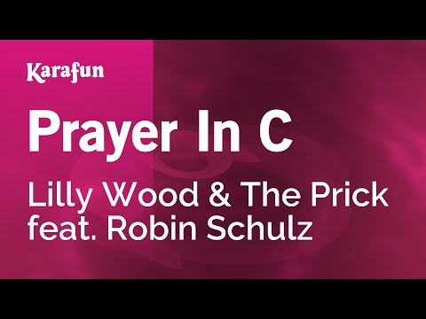 Karaoke Prayer In C - Lilly Wood & The Prick *