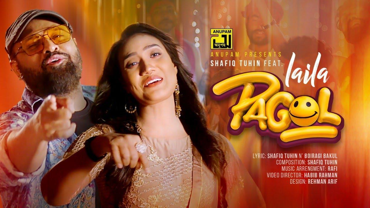 Pagol   পাগল   HD   Shafiq Tuhin & Laila   Bangla New Music Video 2021   Anupam Music