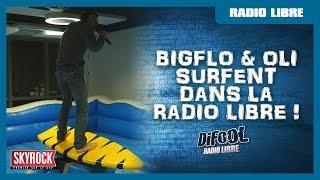 Bigflo & Oli surfent dans La Radio Libre de Difool !