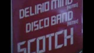 SCOTCH - DISCO BAND (REMIX)