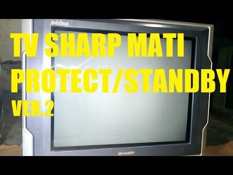 Servis    TV       SHARP       PICCOLO    Mati PROTECTSTANDBY Ver2  YouTube