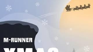 M-RUNNER : XMAS (Background Version)