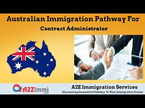 Australia Immigration Pathway for Contract Administrator*** (ANZSCO Code: 511111)