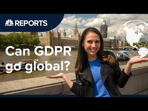 One year on, can GDPR go global? | CNBC Reports