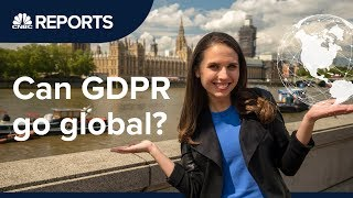 Could Europe's massive privacy laws go global?  | CNBC Reports